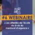 Webinaire #6 : Les attentes de l'école vis-à-vis du MentoratdUrgence